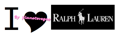 PLANETEVEGAS LOVES RALPH LAUREN